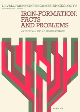 Book Iron-Formation: Facts and Problems by Trendall, A. F.