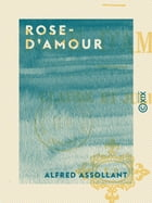 Rose-d'Amour by Alfred Assollant