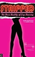 Stripped: The bare reality of lap dancing 5a3643e9-8317-4012-a90c-ee8dde139ff5