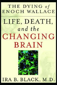 The Dying of Enoch Wallace: Life, Death, and the Changing Brain