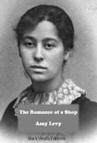 The Romance of a Shop by Amy Levy