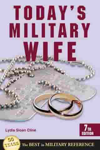 Today's Military Wife by Lydia Sloan Cline
