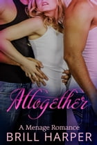 Altogether: It's Complicated, #1
