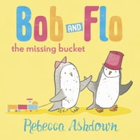 Bob & Flo: The Missing Bucket