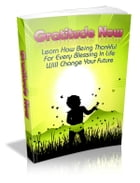 Gratitude Now by Anonymous