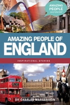 Amazing People of England by Charles Margerison