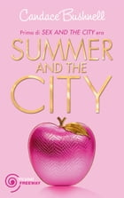 Summer & the City by Candace Bushnell