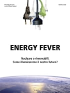 Energy fever by Alessandro Ancarani