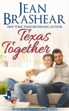 Texas Together: Book Babes Trilogy Part Three by Jean Brashear
