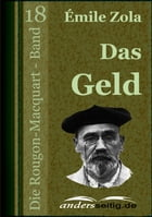 Das Geld: Die Rougon-Macquart - Band 18 by Émile Zola