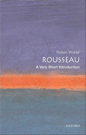 Rousseau: A Very Short Introduction