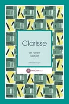 Clarisse: an honest woman by Patricia Borlenghi