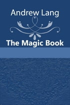 The Magic Book by Andrew Lang