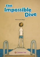 The Impossible Dive by Lynn Mingo