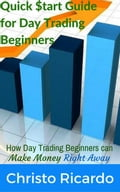 Quick $tart Guide for Day Trading Beginners 9e093609-741f-4b32-9f1d-380a6002615e
