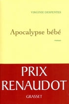 Apocalypse bébé by Virginie Despentes