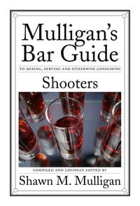 Shooters: Mulligan's Bar Guide