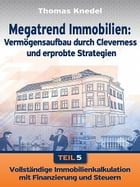 Megatrend Immobilien - Teil 5 by Thomas Knedel