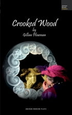 Crooked Wood by Gillian Plowman