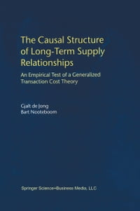 The Causal Structure of Long-Term Supply Relationships: An Empirical Test of a Generalized…