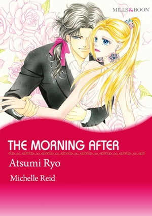 THE MORNING AFTER (Mills & Boon Comics): Mills & Boon Comics by Michelle Reid