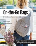 On the Go Bags - 15 Handmade Purses, Totes & Organizers (Sewing) photo