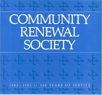 Community Renewal Society: 1882-1982: 100 Years of Service