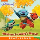 Welcome to Wally's World! (Wallykazam!) by Nickelodeon Publishing