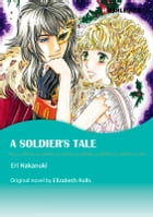 A SOLDIER'S TALE: Harlequin Comics by Elizabeth Rolls