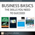 Business Basics: The Skills You Need to Succeed (Collection) by Jo Owen
