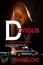 Devious by Mark Love
