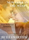 New Love In the West: Four Historical Romances 44b1d155-8ca9-4319-8dd6-28e108a040cd