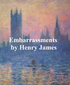 Embarrassments by Henry James