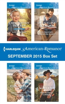Harlequin American Romance September 2015 Box Set: Lone Star Baby\The Cowboy and the Lady\The…