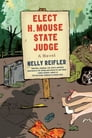 Elect H. Mouse State Judge Cover Image