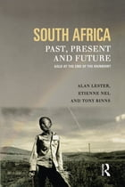 South Africa, Past, Present and Future: Gold at the End of the Rainbow?
