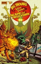 Big Trouble in Little China/Escape From New York #2 by Greg Pak