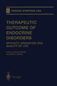 Therapeutic Outcome of Endocrine Disorders: Efficacy, Innovation and Quality of Life