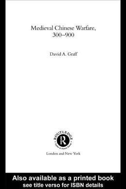 Book Medieval Chinese Warfare, 300-900 by Graff, David