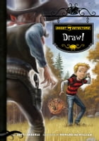 Ghost Detectors Book 5: Draw! by Dotti Enderle