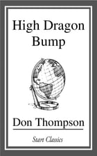 High Dragon Bump by Don Thompson