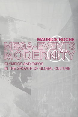 Book Megaevents and Modernity by Roche, Maurice
