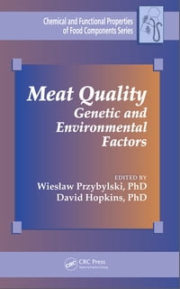 Meat Quality: Genetic and Environmental Factors