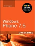 Windows Phone 7.5 Unleashed by Daniel Vaughan