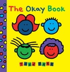 The Okay Book by Todd Parr