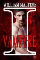 I, Vampyre by William Maltese