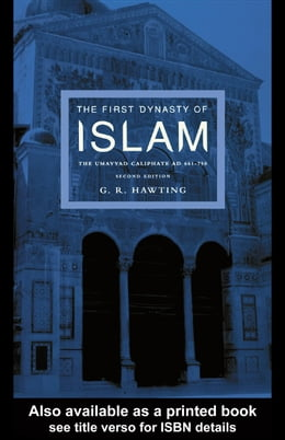 Book The First Dynasty of Islam: The Umayyad Caliphate Ad 661-750 by Hawting, Gerald Richard