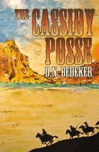 The Cassidy Posse by Bedeker, DN