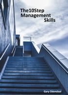 10Step Management Skills by Gary Odendaal