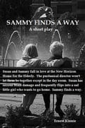Sammy Finds A Way: A Short Play (American Drama) photo